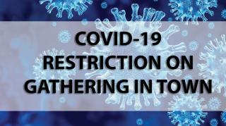 covid 19 restriction on gathering